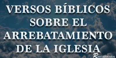 versos biblicos sobre el arrebatamiento