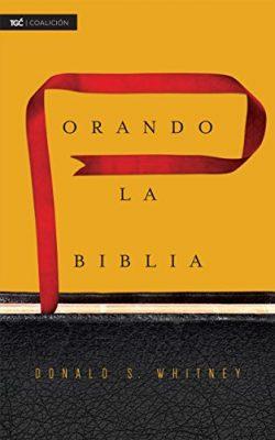 Orando la Biblia (Spanish Edition) Kindle Edition