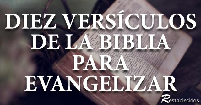 diez versiculos de la biblia para evangelizar