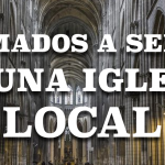Llamados a servir en una iglesia local