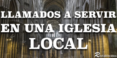 llamados-a-servir-en-una-iglesia-local