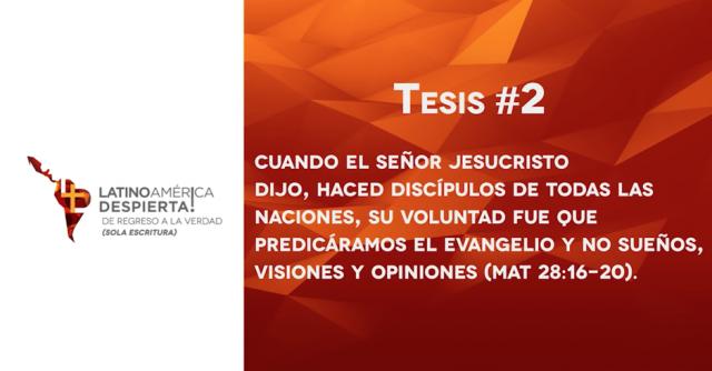 95-tesis-para-la-iglesia-evangelica-de-hoy-tesis-numero-2