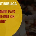"Frase anti bíblica: ""Te mando al infierno sin retorno"""