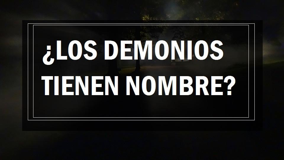 ¿Los demonios tienen nombre?