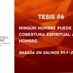 95 tesis para la iglesia evangélica de hoy – Tesis número 6