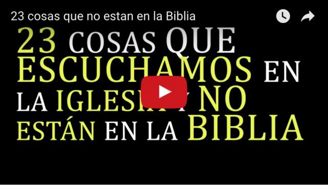 23 cosas que no estan en la Biblia