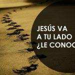 Jesús va caminando a tu lado, ¿Le conoces?