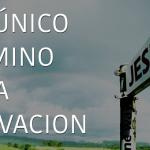 Jesús el camino a la salvación