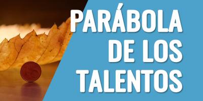 parabola de los talentos