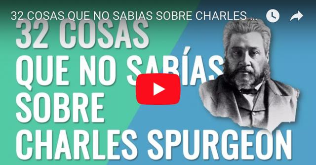 32 cosas que no sabias sobre Charles Spurgeon FB