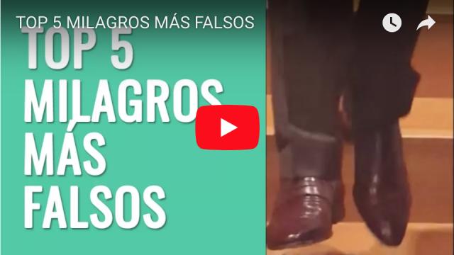 Cinco milagros más falsos