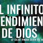 El infinito entendimiento de Dios