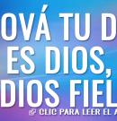 Jehová tu Dios es Dios, Dios fiel
