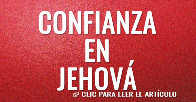Confianza en Jehová