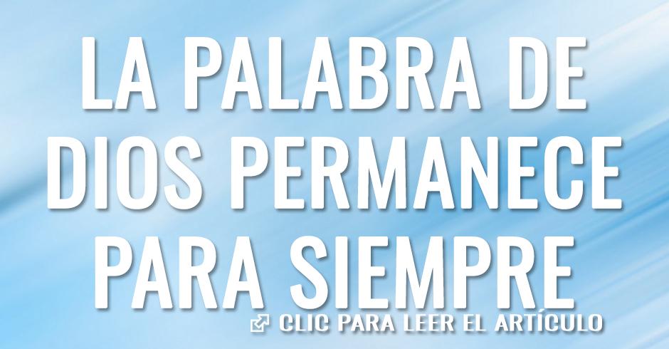 LA PALABRA DE DIOS PERMANECE