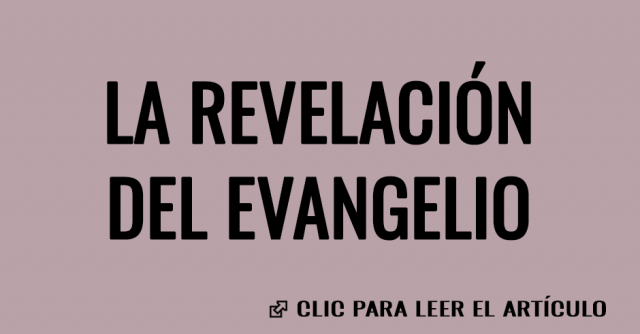 LA REVELACION DEL EVANGELIO