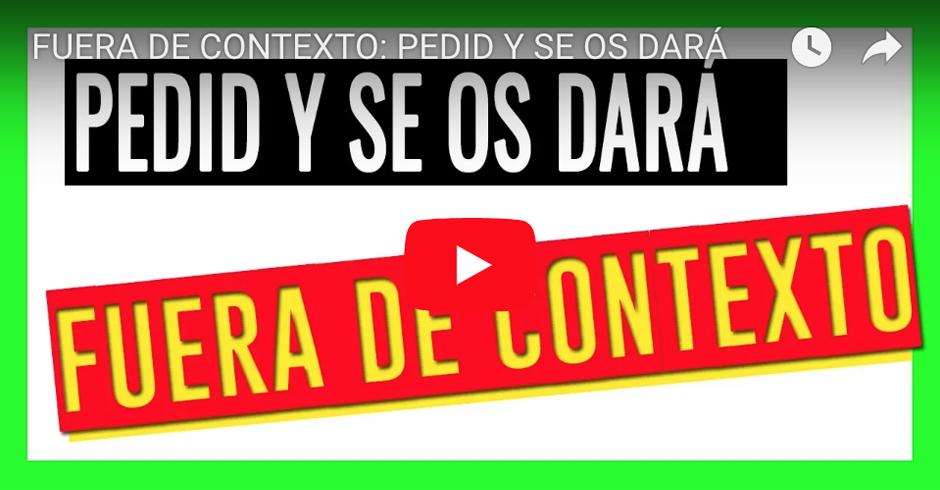 PEDID Y SE OS DARÁ VIDEO
