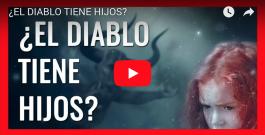 [VIDEO] ¿EL DIABLO TIENE HIJOS?