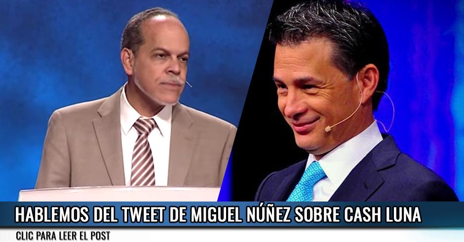 HABLEMOS DEL TWEET DE MIGUEL NÚÑEZ SOBRE CASH LUNA
