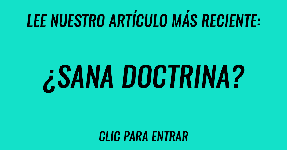 ¿Sana doctrina?