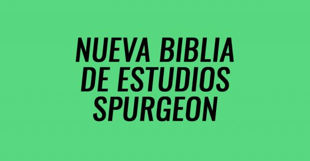 Nueva Biblia de estudios spurgeon