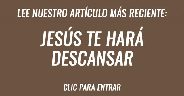 Jesús te hará descansar