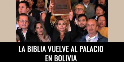 LA BIBLIA VUELVE AL PALACIO EN BOLIVIA