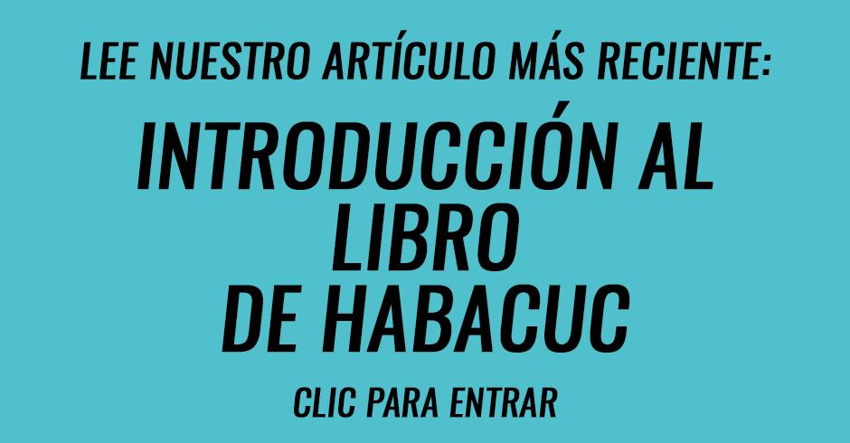 Introducción al libro de Habacuc