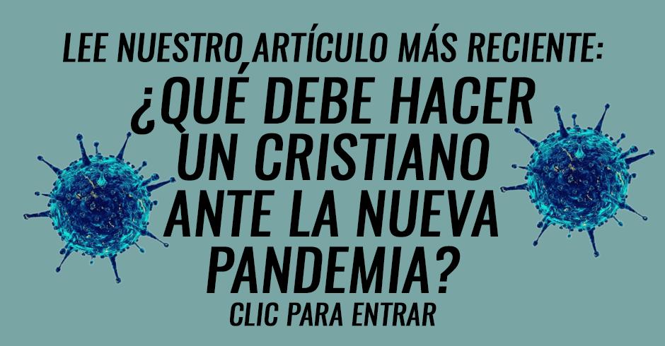 ¿Qué debe hacer un cristiano ante una pandemia? 2