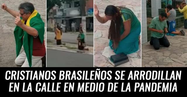 Cristianos se arrodillan en las calles de Brasil en medio de la pandemia