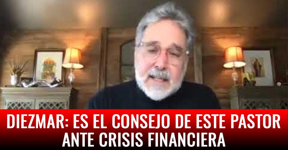 Diezmar: Es el consejo de un pastor ante esta crisis financiera