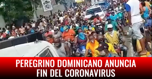 Peregrino dominicano anuncia fin del coronavirus 2
