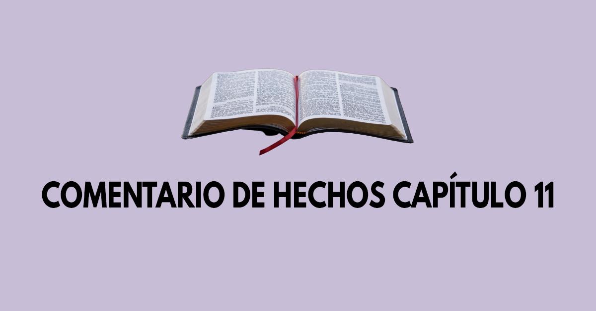 Comentario de Hechos capítulo 11