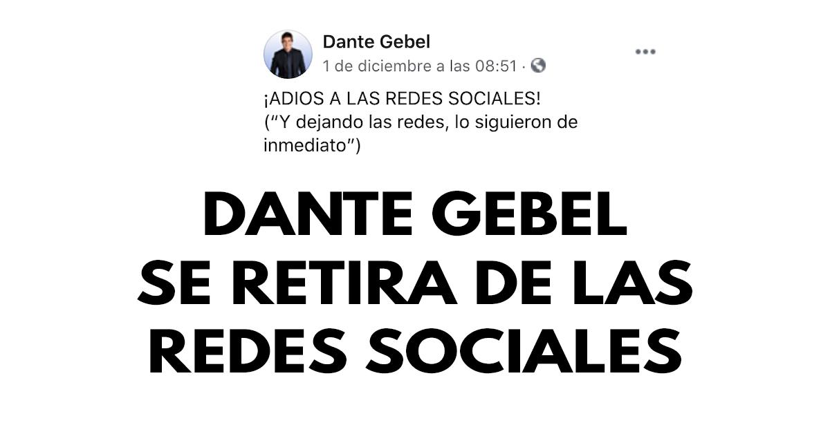 Dante Gebel se retira de las redes sociales