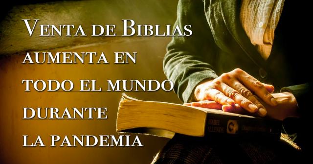 Venta de Biblias aumenta en todo el mundo durante la pandemia