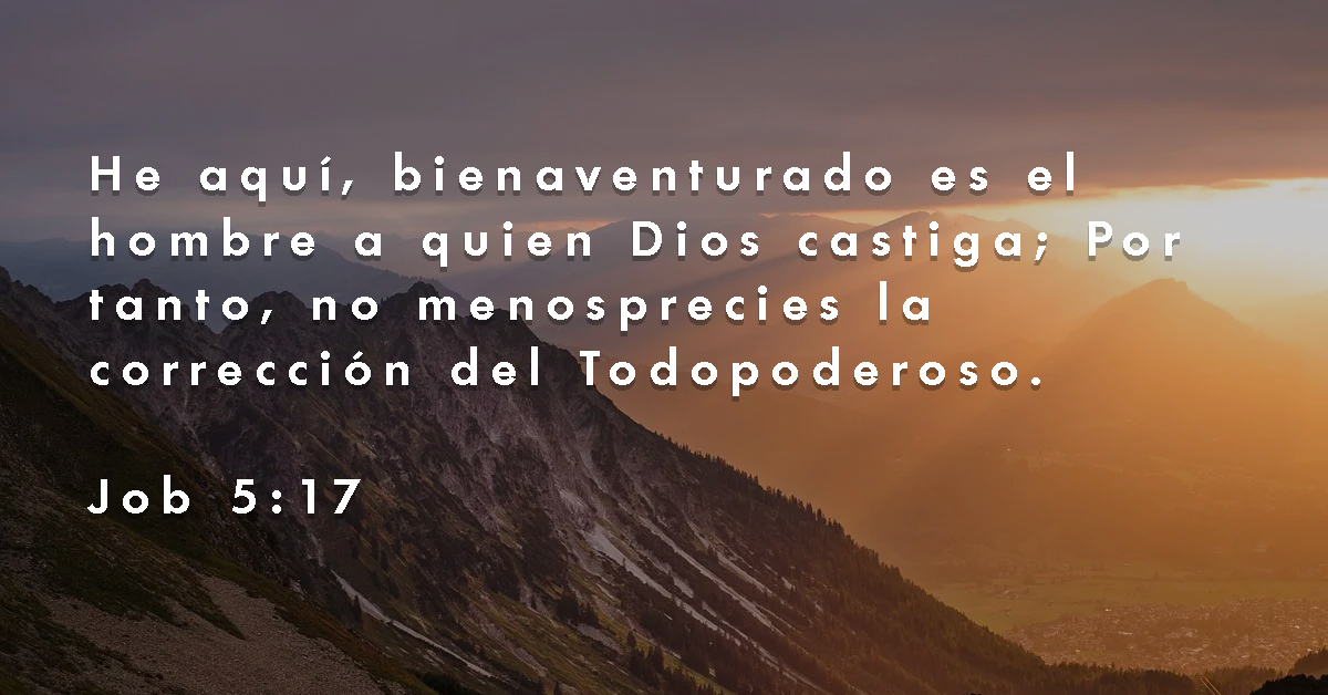 Bienaventurado es el hombre a quien Dios castiga