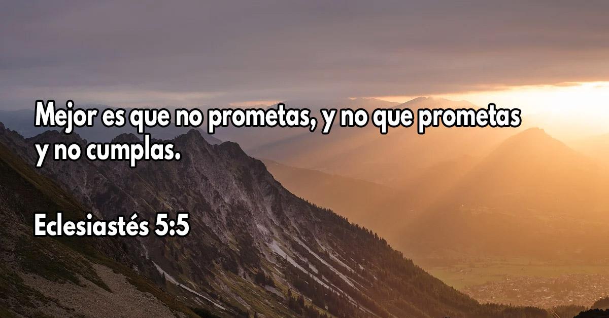 Mejor es que no prometas, y no que prometas y no cumplas