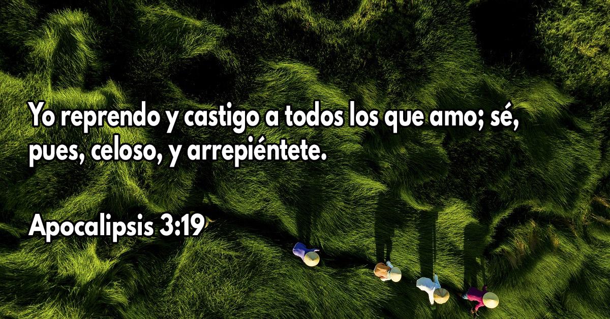 Dios reprende y castiga a los que ama