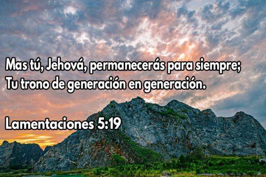 Mas tú, Jehová, permanecerás para siempre