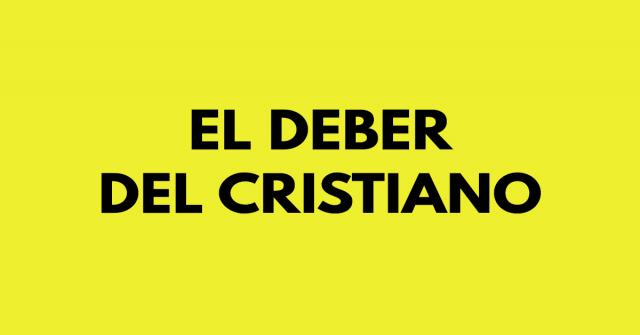 El deber del cristiano